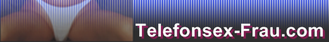 35 Telefonsex Frauen & Girls